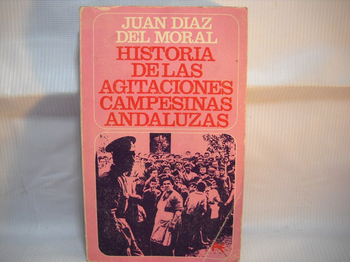 historia agitacion campesina andaluza  juan diaz