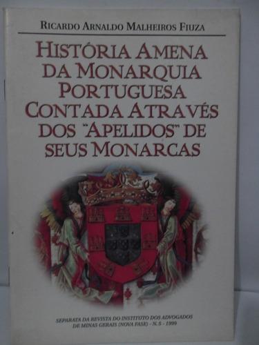história amena da monarquia portuguesa contada através dos