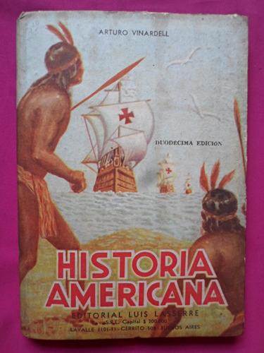 historia americana - arturo vinardell, duodecima edicion