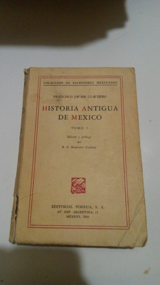 Historia Antigua De Mexico Francisco Javier Clavijero