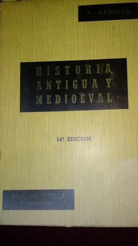 historia antigua y medieval .arriola