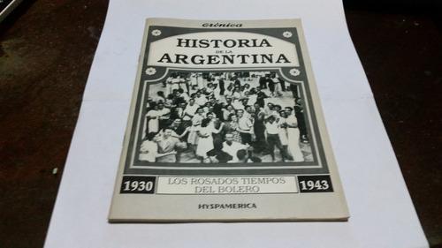 historia argentina cronica los rosados tiempos del bolero