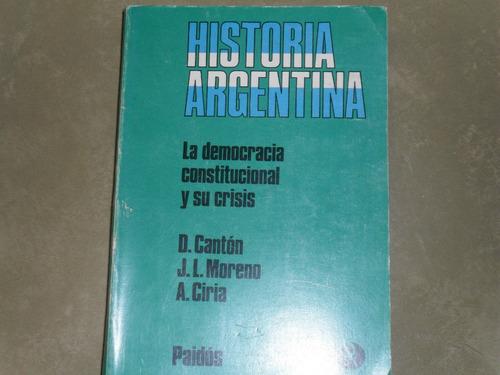 historia argentina la democracia constitucional y su crisis