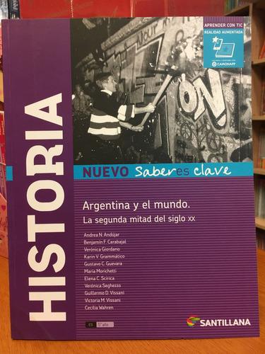 historia argentina y el mundo  n.saberes clave santillana