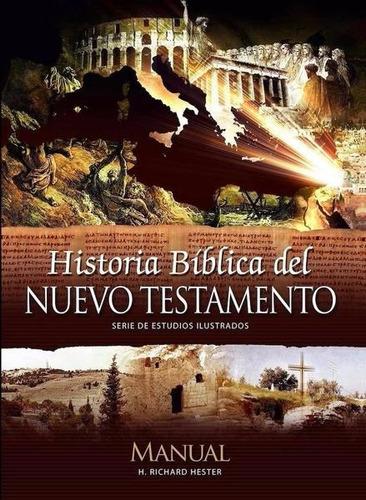 historia bíblica del nuevo testamento , manual bíblico