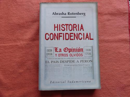 historia confidencial - abrasha rotenberg - la opinion -