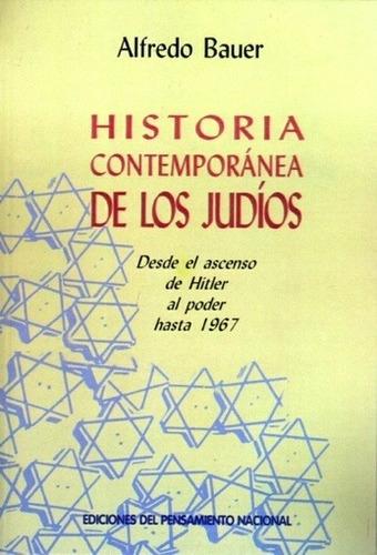 historia contemporánea de los judíos - alfredo bauer