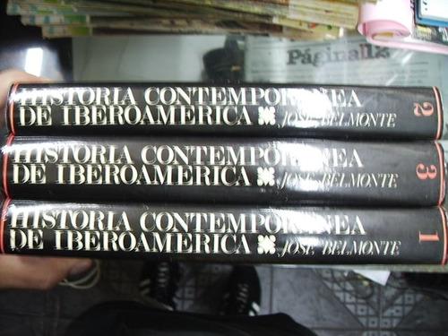 historia continental de iberoamerica - 3 tomos - j. belmonte