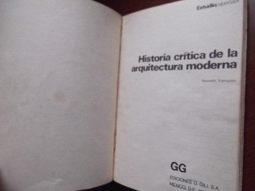 Kenneth Frampton Historia Critica De La Arquitectura Moderna Pdf Download