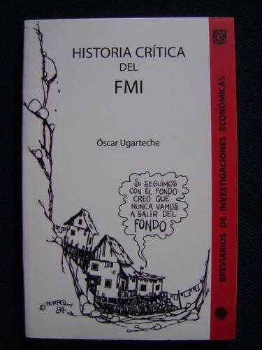 historia crítica del f m i - óscar ugarteche