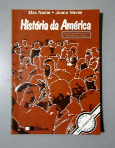 história da américa - elza nadai - joana neves