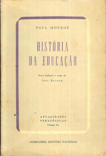 história da educação - 9ª edição-  paul monroe