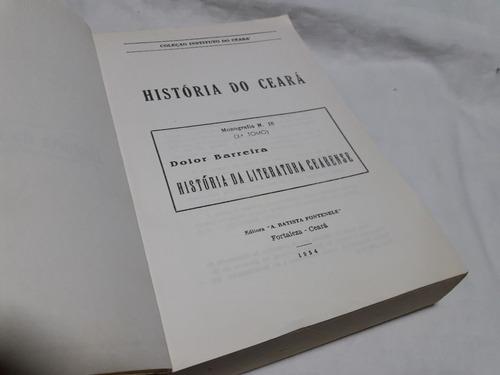 história da literatura cearense 3º tomo - dolor barreira