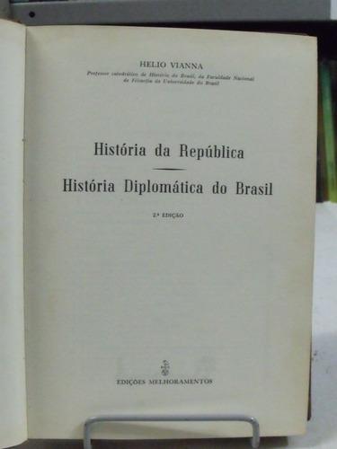 história da república - história diplomática do brasil