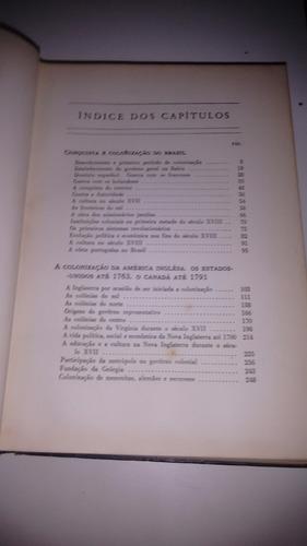 história das américas independ. organização vol.4,5,6,13