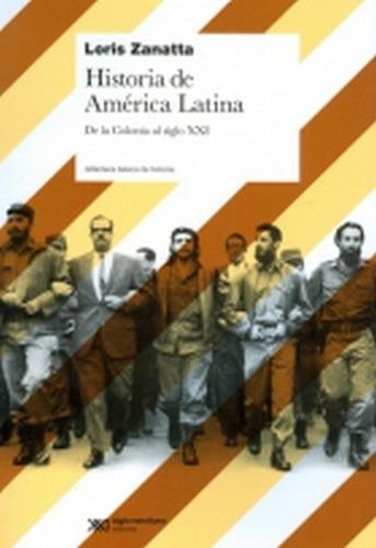 historia de america latina - zanatta, loris