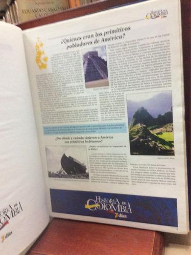 historia de colombia, 7 días