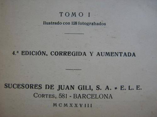 historia de españa y de la civ. rafael altamira tomo 1 1928