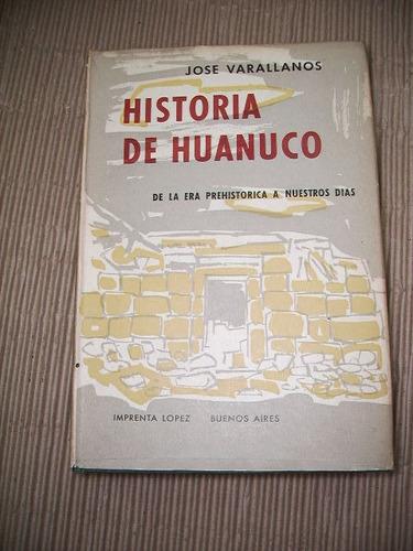 historia de huanuco - josé varallanos