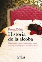 historia de la alcoba / pascal dibie (envíos)