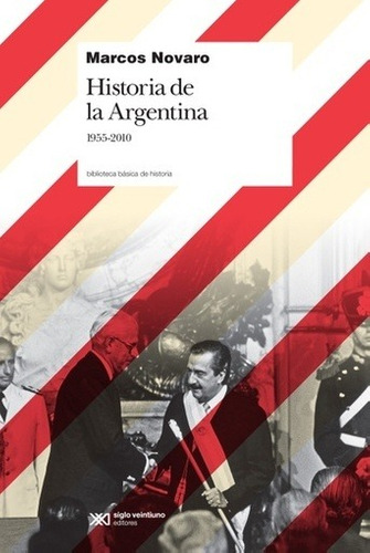 historia de la argentina 1955-2010 - novaro, marcos