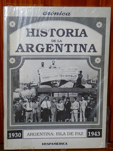 historia de la argentina diario cronica 1930/1943