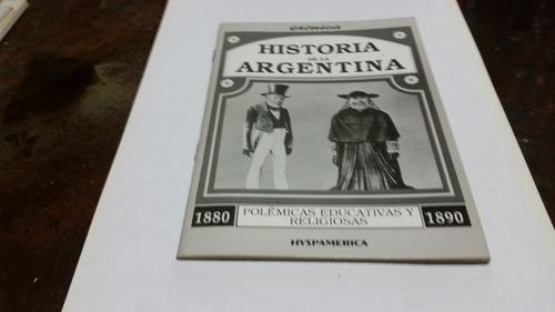 historia de la argentina  polemicas educativas y religiosas