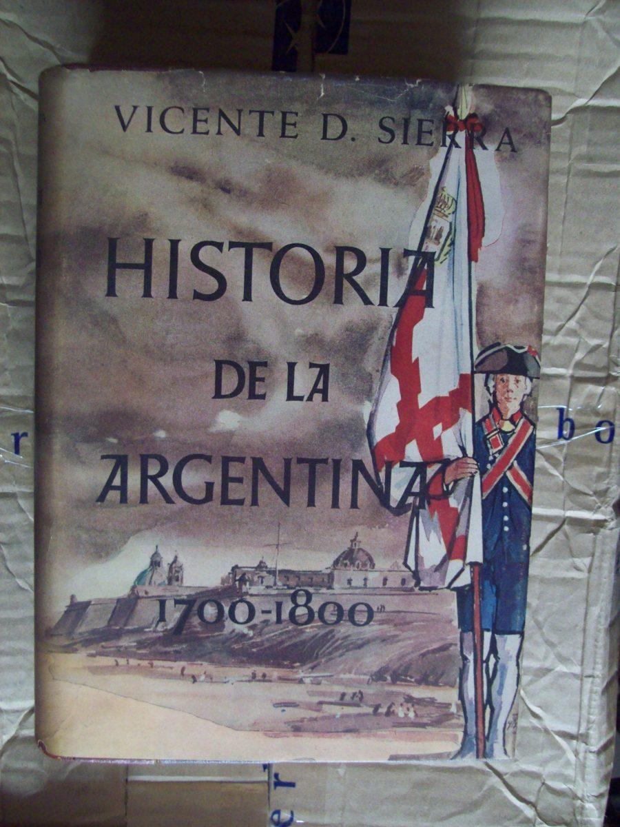 Resultado de imagen para vicente d. sierra historia argentina