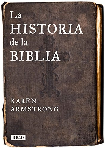 historia de la biblia (debate); karen armstrong envío gratis