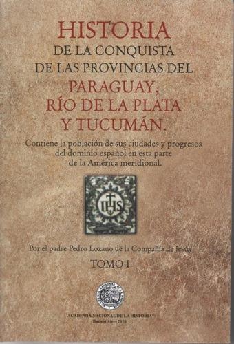 historia de la conquista de las provincias del paraguay...
