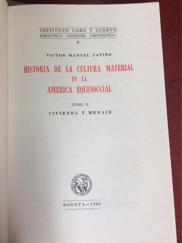historia de la cultura material en la américa equinoccialtii