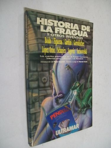 historia de la fragua y otros inventos relatos ciencia ficc.