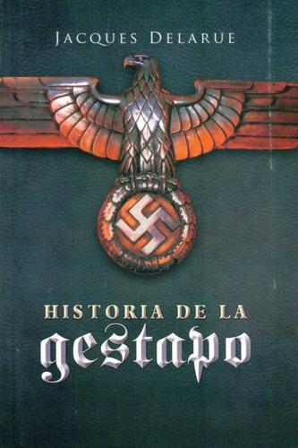 historia de la gestapo / jacques delarue (envíos)