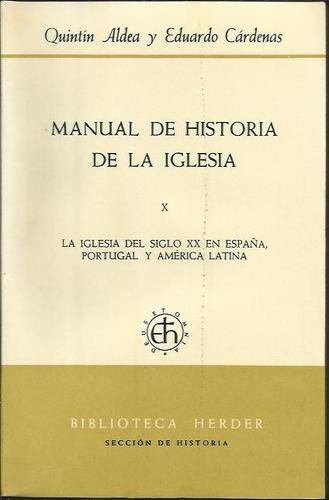 historia de la iglesia x  - aldea/cardenas