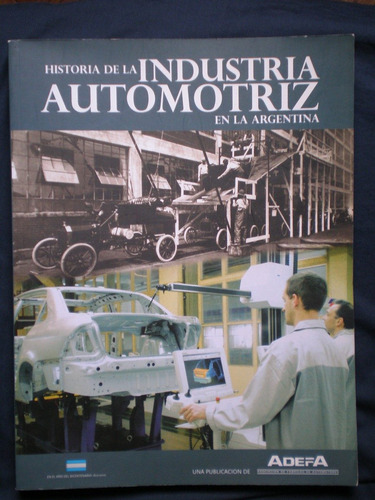 historia de la industria automotriz en la argentina de adefa