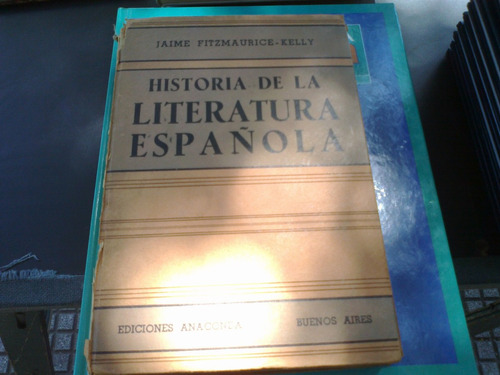 historia de la literatura española. j. fitzmaurice- kelly.