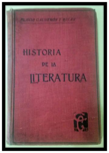 historia de la literatura flavio calderón y rivas. 1916