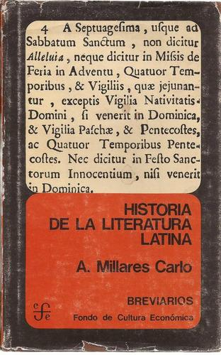 historia de la literatura latina. a. millares carlo. f.c.e.