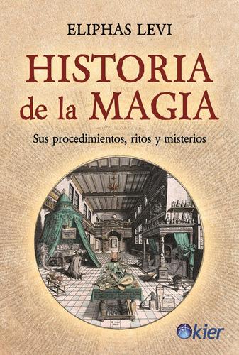 historia de la magia - eliphas levi