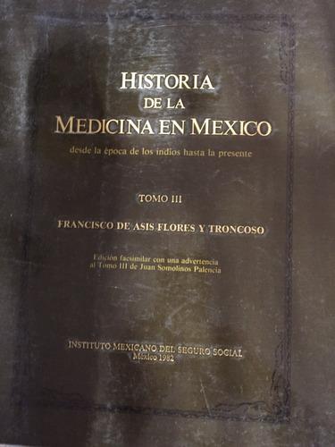 historia de la medicina en méxico. desde la época indígena.
