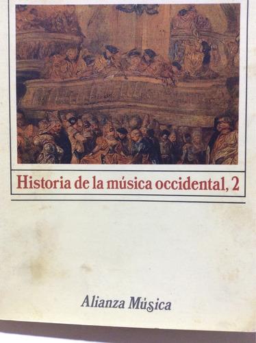 historia de la música occidental,2 donald jay grout 2tomos 2