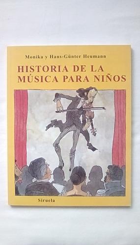historia de la música para niños, por monika y h.g. heumann