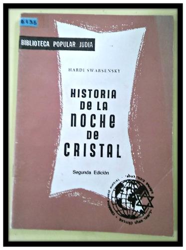 historia de la noche de cristal  hardi swarsensky