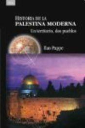 historia de la palestina moderna - ilan pappe - ed. akal