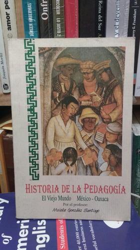 historia de la pedagogía el viejo mundo méxico oaxaca