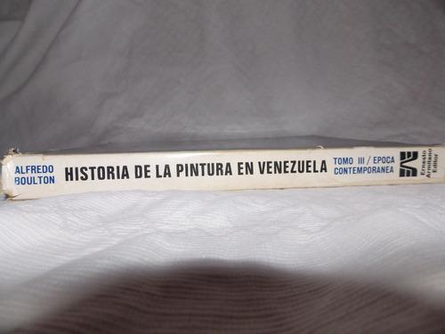 historia de la pintura en venezuela iii - alfredo boulton