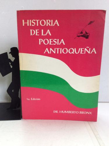 historia de la poesía antioqueña, humberto bronx