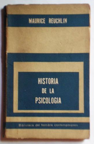 historia de la psicología / maurice reuchlin