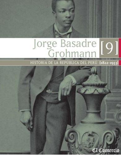 historia de la republica del peru t.9 jorge basadre (e-book)