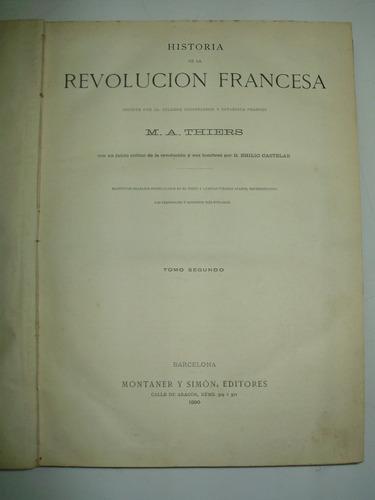historia de la revolucion francesa tomo 2 m. a. thiers 1890